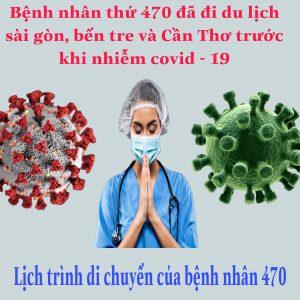 Lịch trình đi lại của bệnh nhân 470 đi du lịch TP.HCM, Bến Tre, Cần Thơ trước khi nhiễm Covid-19