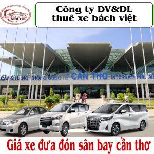 Giá Xe Đưa Đón Sân Bay Cần Thơ
